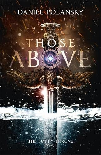 9781444779899: Those Above: The Empty Throne Book 1