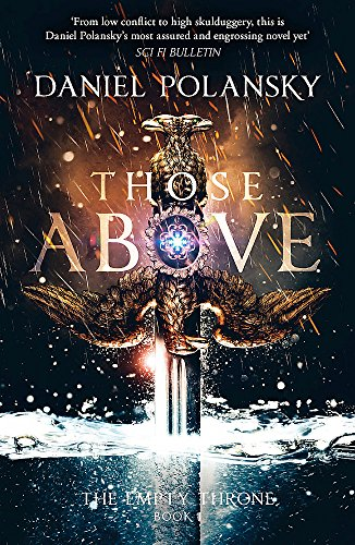 9781444779912: Those Above: The Empty Throne Book 1