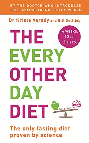 9781444780123: The Every Other Day Diet