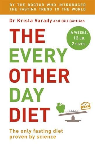 9781444780147: The Every Other Day Diet