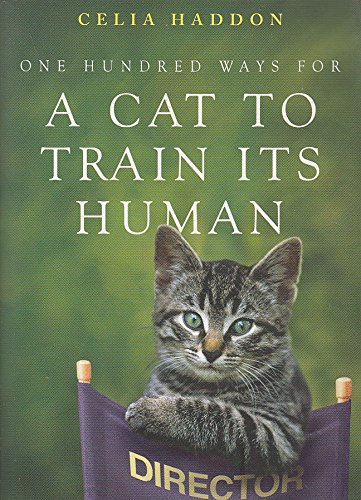 9781444781007: One Hundred Ways for a Cat to Train its Human