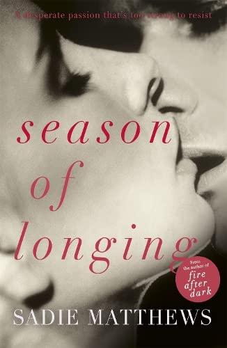 Season of Longing: Book Three (Seasons trilogy): Matthews, Sadie