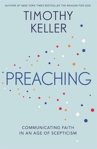 9781444783308: Preaching: Communicating Faith in an Age of Scepticism