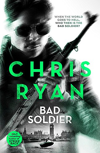9781444783384: Bad Soldier: Danny Black Thriller 04