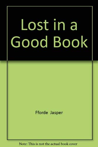 9781444784275: Lost in A Good Book