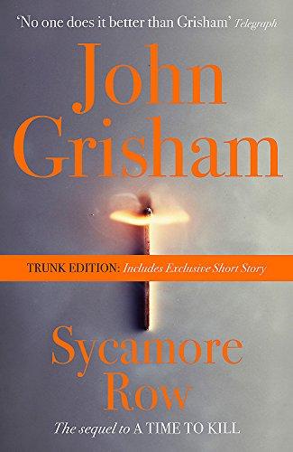 Sycamore Row (Trunk Edition): Grisham, John