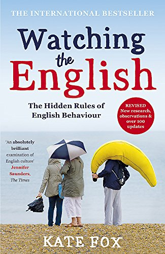 9781444785203: Watching the English: The International Bestseller Revised and Updated [Lingua inglese]