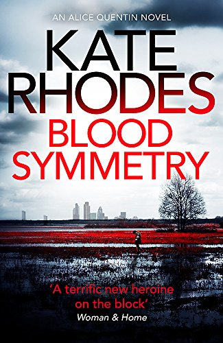 9781444785616: Blood Symmetry (Alice Quentin)