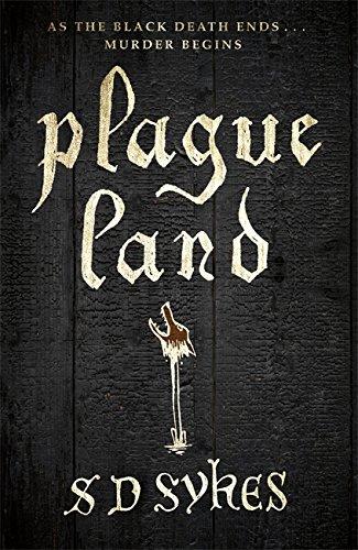Plague Land: Sykes, Sarah