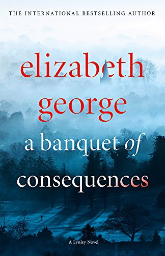 9781444786569: A Banquet of Consequences: Inspector Lynley 06