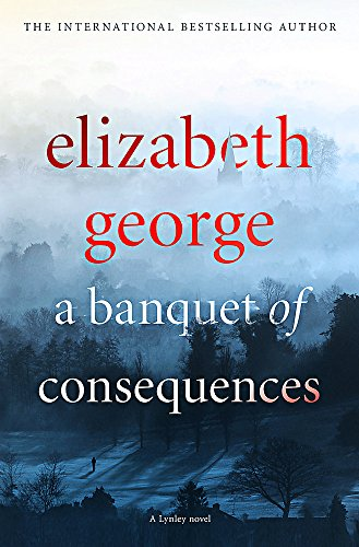 9781444786576: Banquet of Consequences (Inspector Lynley)