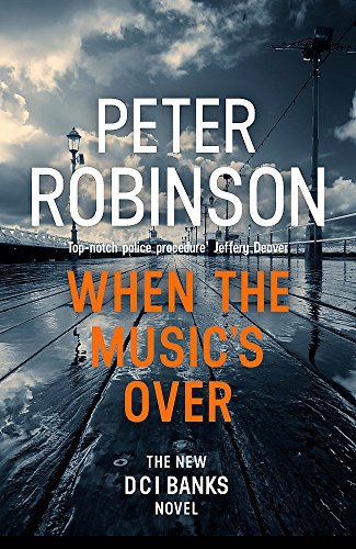 9781444786712: When the Music's Over: DCI Banks 23