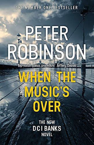 9781444786750: When the Music's Over: DCI Banks 23