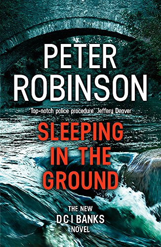 9781444786903: Sleeping in the Ground: DCI Banks 24