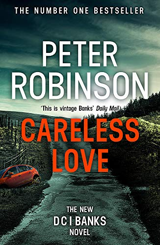 9781444786958: Careless Love: DCI Banks 25
