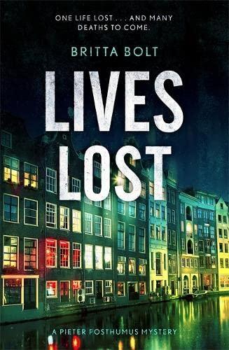 9781444787313: Lives Lost: Pieter Posthumus Mystery 2