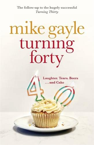 9781444787498: Turning Forty