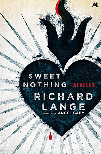Sweet Nothing: Stories: Lange, Richard