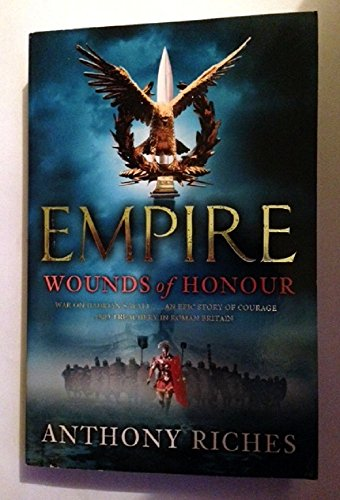 Wounds of Honour Empire I Ss: Riches Anthony