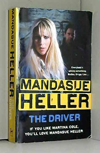 The Driver Ss: Heller Mandasue