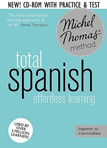 Total Spanish with the Michel Thomas Method: Michel Thomas
