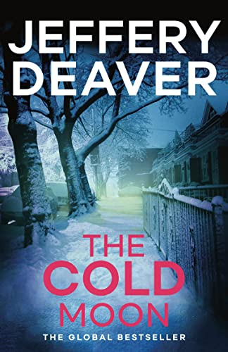 9781444791679: The Cold Moon: Lincoln Rhyme Book 7