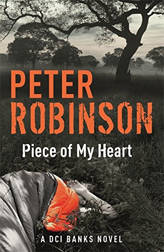 9781444791976: Piece of My Heart: The 16th DCI Banks Mystery