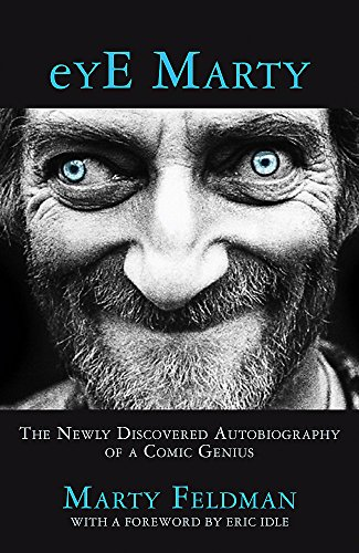 9781444792751: eYE Marty: The newly discovered autobiography of a comic genius