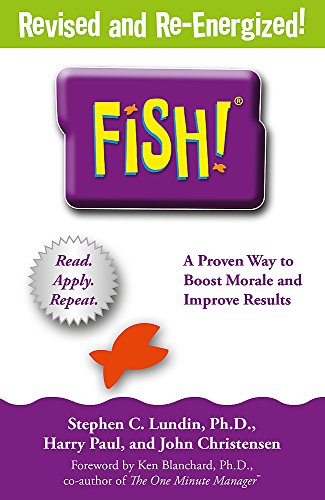 9781444792805: Fish!: A remarkable way to boost morale and improve results [Paperback] [May 08, 2014] Stephen C. Lundin