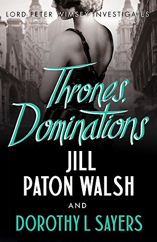 9781444792959: Thrones, Dominations (Lord Peter Wimsey)
