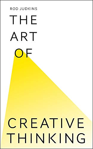 9781444794489: The Art of Creative Thinking