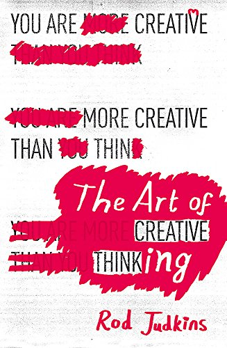 9781444794496: The Art of Creative Thinking