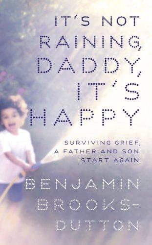 9781444795394: It's Not Raining, Daddy, It's Happy