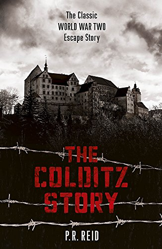 9781444795684: The Colditz Story
