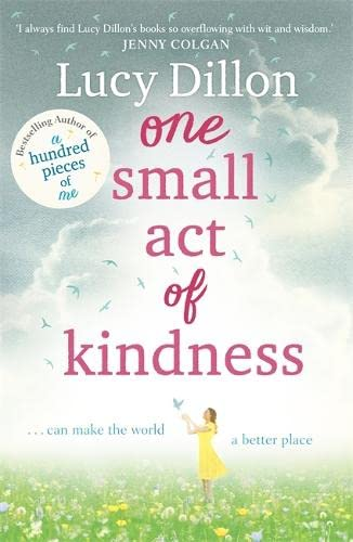 9781444796025: One Small Act of Kindness