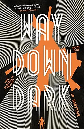 9781444796339: Way Down Dark (The Australia Trilogy)