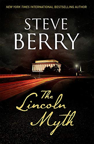 The Lincoln Myth (Cotton Malone 9): Berry, Steve