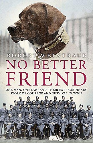 NO BETTER FRIEND: WEINTRAUB, ROBERT