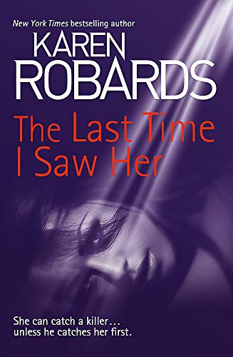 9781444797848: The Last Time I Saw Her (Dr Charlotte Stone)