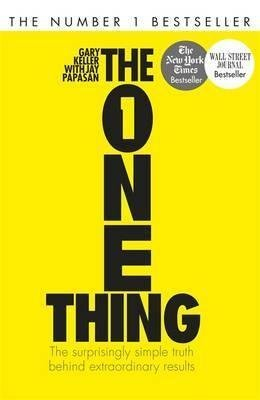 9781444798845: The One Thing: The Surprisingly Simple Truth Behind Extraordinary Results
