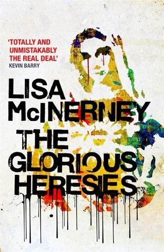 9781444798852: The Glorious Heresies