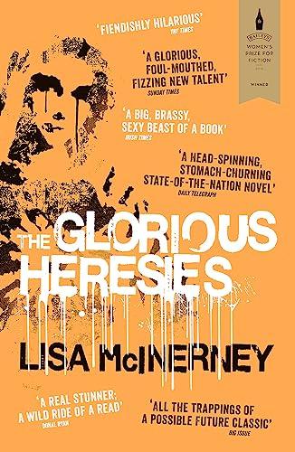 9781444798883: The glorious Heresies