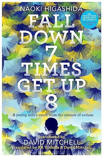 Fall Down 7 Times Get Up 8: Naoki Higashida, David