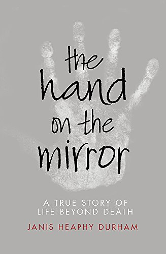 9781444799163: The Hand on the Mirror: Life Beyond Death