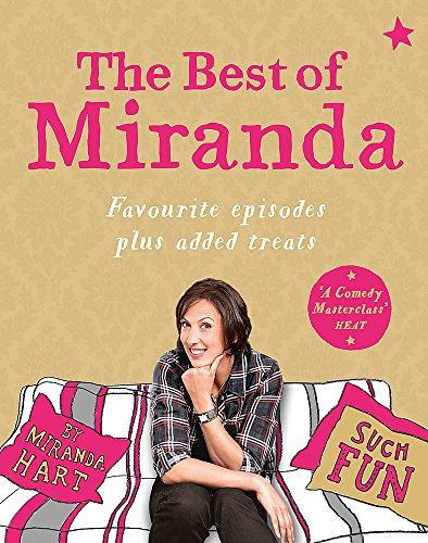 9781444799347: The Best of Miranda: Favourite Episodes Plus Added Treats - Such Fun!