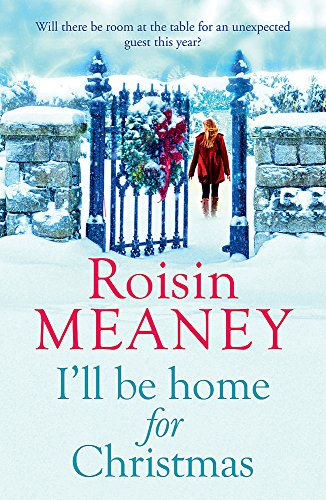 9781444799637: I'll Be Home for Christmas: 'This magical story of new beginnings will warm the heart'