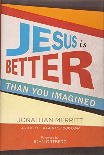 9781444799767: Jesus Is Better Than You Imagined