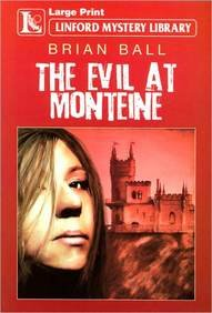 9781444801040: The Evil At Monteine (Linford Mystery Library)