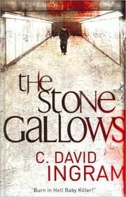 The Stone Gallows: C. David Ingram