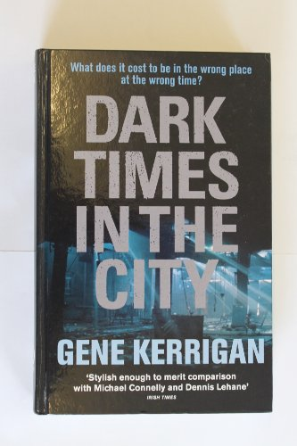 9781444801576: Dark Times in the City